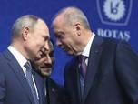 Negosiasi Kandas! Putin Beri Peringatan Keras ke Erdogan
