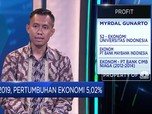 PDB RI 2019 Capai 5,02%, Ekonom: Ini Masih Sesuai Ekspektasi