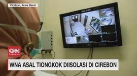 VIDEO: WNA Asal Tiongkok Diisolasi di Cirebon