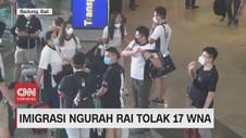 VIDEO: Imigrasi Ngurah Rai Menolak 17 WNA