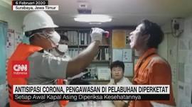 VIDEO: Antisipasi Corona, Pengawasan di Pelabuhan Diperketat