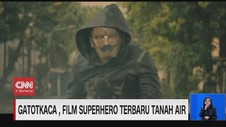 VIDEO: Gatot Kaca, Film Superhero Terbaru Tanah Air