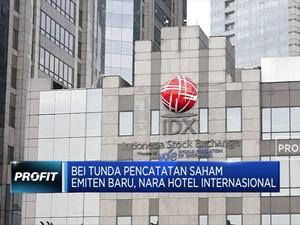 BEI Tunda Pencatatan Saham Perdana Nara Hotel