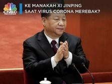Ke Mana Xi Jinping Saat Virus Corona Merebak?