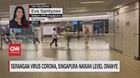 VIDEO: Serangan Virus Corona, Singapura Naikkan Level Oranye
