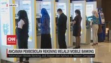 VIDEO: Ancaman Pembobolan Rekening Melalui Mobile Banking