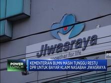BUMN Nunggu Restu DPR Untuk Bayar Klaim Nasabah Jiwasraya