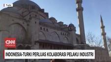 VIDEO: Strategi Anyar Indonesia-Turki