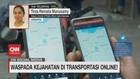 VIDEO: Waspada Kejahatan di Transportasi Online