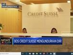 Bos Credit Suisse Mundur, Kenapa Ya?