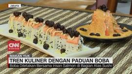 VIDEO: Tren Kuliner dengan Paduan Boba