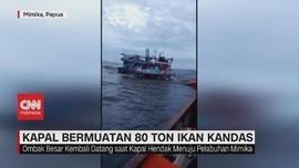 VIDEO: Kapal Bermuatan 80 Ton Ikan Kandas di Perairan Mimika