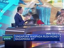 Singapura Waspada Rush Money,Analis Harap Tidak Terjadi di RI