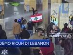 Lebanon Kembali Dilanda Kericuhan