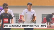 VIDEO: Shin-Tae Yong Perkenalkan 34 Nama untuk TC Timnas