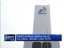 Pertamina akan Rilis Global Bond USD 10 M