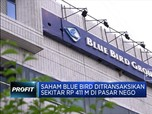 Transaksi Jumbo Saham Blue Bird Hingga Rp 411 M