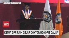 VIDEO: Ketua DPR Raih Gelar Doktor Honoris Causa