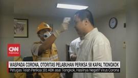 VIDEO: Otoritas Pelabuhan Periksa 58 Kapal Tiongkok