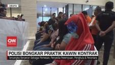 VIDEO: Polisi Bongkar Praktik Kawin Kontrak
