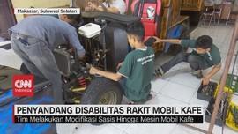 VIDEO: Penyandang Disabilitas Rakit Mobil Kafe