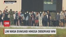 VIDEO: Lini Masa Evakuasi Hingga Observasi WNI