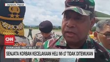 VIDEO: Senjata Korban Kecelakaan Heli MI-17 Tidak Ditemukan