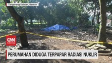 VIDEO: Perumahan Diduga Terpapar Radiasi Nuklir