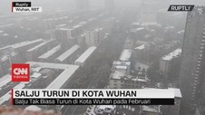 VIDEO: Tak Biasa, Salju Turun di Kota Wuhan