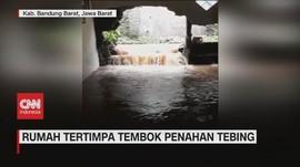 VIDEO: Rumah Tertimpa Tembok Penahan Tebing