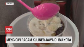 VIDEO: Mencicipi Ragam Kuliner Jawa di Ibu Kota