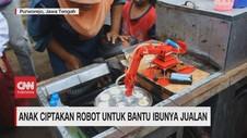 VIDEO: Anak Ciptakan Robot untuk Bantu Ibunya Jualan