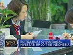 China Gagal Investasi Rp 20 T ke RI, Apa Alasannya?