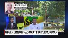 VIDEO: Geger Limbah Radioaktif di Permukiman