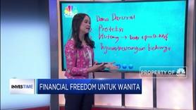 Langkah Tepat Mencapai Financial Freedom Bagi Kaum Hawa