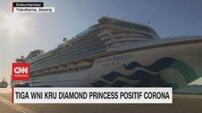 VIDEO: Tiga WNI Kru Diamond Princess Positif Corona