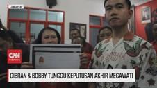 VIDEO: Gibran & Bobby Tunggu Keputusan Akhir Megawati