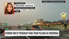 VIDEO: Kondisi WNI di Tiongkok Yang Tidak Pulang Ke Indonesia