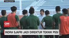 VIDEO: Indra Sjafri Jadi Direktur Teknik PSSI