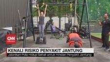VIDEO: Kenali Risiko Penyakit Jantung