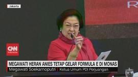 VIDEO: Megawati Heran Anies Tetap Gelar Formula E di Monas
