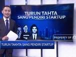 Turun Takhta Sang Pendiri Startup