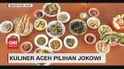 VIDEO: Kuliner Aceh Pilihan Jokowi