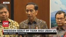 VIDEO: Presiden Sebut PP Tidak Bisa Ubah UU