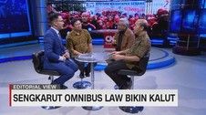 VIDEO - Editorial View: Sengkarut Omnibus Law Bikin Kalut