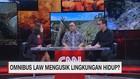 VIDEO: Omnibus Law Berpotensi Mengusik Lingkungan Hidup