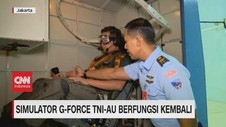 VIDEO: Simulator G-Force TNI-AU Berfungsi Kembali