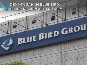 Masuk Blue Bird, Gojek Rogoh Rp 411 M