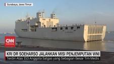 VIDEO: KRI Dr. Soeharso Jalankan Misi Penjemputan WNI