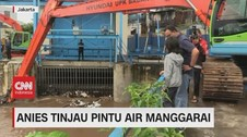 VIDEO: Level Siaga 2, Anies Tinjau Pintu Air Manggarai